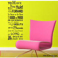 To Have To Hold Wedding Vows Removable Vinyl Wall Art Decal